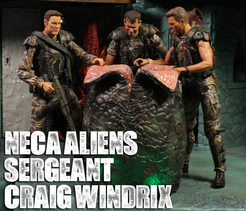 NECA Aliens S2 Sergeant Craig Windrix Review