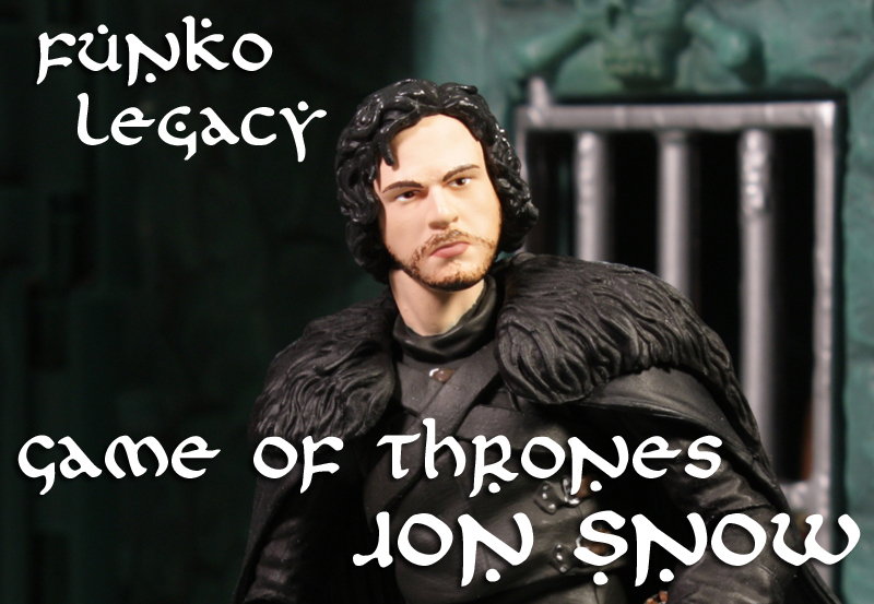 Funko Legacy Game of Thrones S1 Jon Snow Review