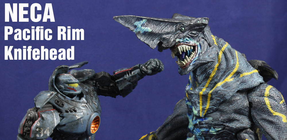 NECA Pacific Rim S3 Knifehead Review