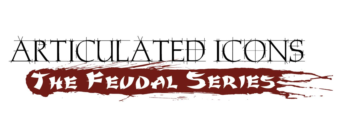 Articulated Icons: The Feudal Series Kickstarter Campaign Coming Soon!
